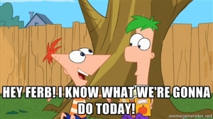 Classic Phineas and Ferb Line.