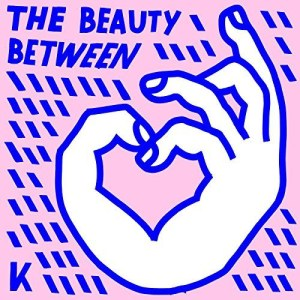 The Beauty Between